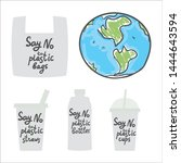 say no to single use plastic.... | Shutterstock .eps vector #1444643594