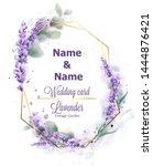 wedding card lavender wreath... | Shutterstock .eps vector #1444876421