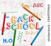 back to school banner. crumpled ... | Shutterstock .eps vector #1444959464