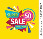 super sale   concept promotion... | Shutterstock .eps vector #1445011397