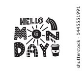 hello monday graphic lettering. ... | Shutterstock .eps vector #1445551991