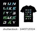 run like it's race day... | Shutterstock .eps vector #1445715524