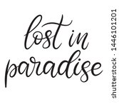 lost in paradise black and... | Shutterstock .eps vector #1446101201