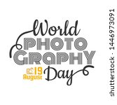 world photography day19 august. ... | Shutterstock .eps vector #1446973091