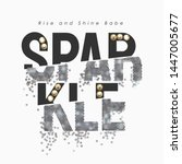 sparkle slogan with silver...   Shutterstock .eps vector #1447005677