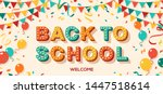 back to school card or banner... | Shutterstock .eps vector #1447518614