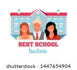 best teachers  people working... | Shutterstock .eps vector #1447654904