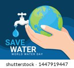 save water world water day... | Shutterstock .eps vector #1447919447