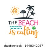 the beach is calling saying... | Shutterstock .eps vector #1448342087