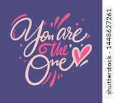 you are the one. hand drawn... | Shutterstock .eps vector #1448627261
