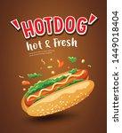 vector hot dog  hot   fresh... | Shutterstock .eps vector #1449018404