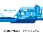 the industrial plant and... | Shutterstock .eps vector #1449117347