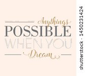 anythings possible when you... | Shutterstock .eps vector #1450231424