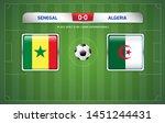 senegal vs algeria scoreboard... | Shutterstock .eps vector #1451244431