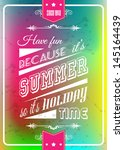 happy summer poster with a... | Shutterstock .eps vector #145164439