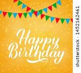 happy birthday hand drawn brush ... | Shutterstock .eps vector #1452162461