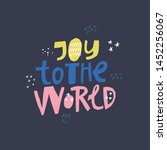 joy to the world hand drawn... | Shutterstock .eps vector #1452256067