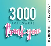 3000 followers thank you  ... | Shutterstock .eps vector #1452640037