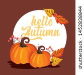 pumpkins with leaves falling... | Shutterstock .eps vector #1452838844