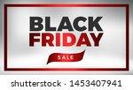 black friday vector design.... | Shutterstock .eps vector #1453407941