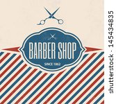 retro barber shop vintage... | Shutterstock .eps vector #145434835