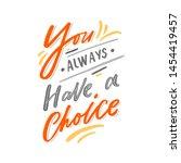 modern lettering slogan for... | Shutterstock .eps vector #1454419457