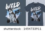 wild things slogan with wolf... | Shutterstock .eps vector #1454733911