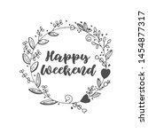 happy weekend calligraphic text ...   Shutterstock .eps vector #1454877317