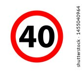 traffic sign speed limit 40. 40 ... | Shutterstock .eps vector #1455040964