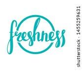handwritten text freshness. the ...   Shutterstock .eps vector #1455259631