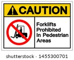 caution forklifts prohibited in ... | Shutterstock .eps vector #1455300701