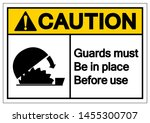 caution guards must be in place ... | Shutterstock .eps vector #1455300707