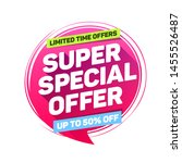 super special offer limited... | Shutterstock .eps vector #1455526487