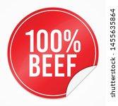 100  beef red sticker. food... | Shutterstock .eps vector #1455635864