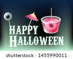 happy halloween. cocktail shot... | Shutterstock .eps vector #1455990011
