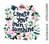 create your own sunshine....   Shutterstock .eps vector #1456142684