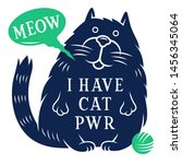 cute cat and motivational quote ... | Shutterstock .eps vector #1456345064