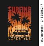print for t shirt.surfing.... | Shutterstock .eps vector #1456606247