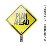 plan ahead yellow road sign...   Shutterstock . vector #145665677