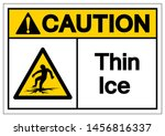 caution thin ice symbol sign ... | Shutterstock .eps vector #1456816337