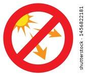 no sun  no sunlight  do not be... | Shutterstock . vector #1456822181