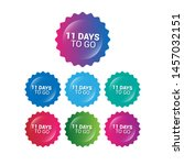 11 days to go   glossy labels... | Shutterstock .eps vector #1457032151