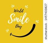 world smile day. international... | Shutterstock .eps vector #1457433827