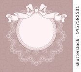 vintage background with lace... | Shutterstock .eps vector #1457582531