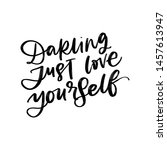Darling Just Love Yourself....