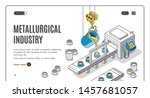 metallurgical industry company... | Shutterstock .eps vector #1457681057