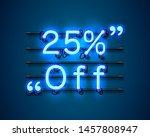 neon frame 25 off text banner.... | Shutterstock .eps vector #1457808947