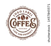 vintage logo for coffee product ... | Shutterstock .eps vector #1457845571