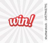 win lettering banner vector... | Shutterstock .eps vector #1457943791