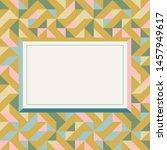 square frame in retro colors.... | Shutterstock .eps vector #1457949617
